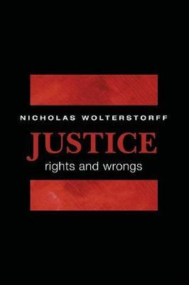 Justice : Rights and Wrongs