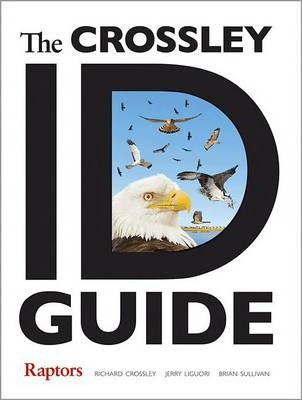 The Crossley ID Guide : Raptors