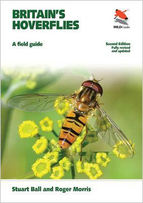 Britain's Hoverflies : A Field Guide - Revised and Updated Second Edition
