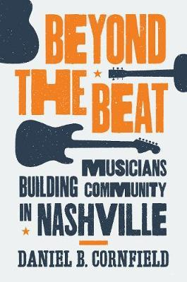 Beyond the Beat : Musicians Building Community in Nashville