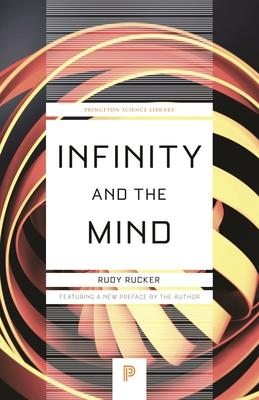 Infinity and the Mind : The Science and Philosophy of the Infinite