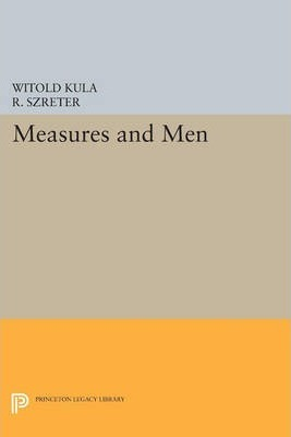 Measures and Men