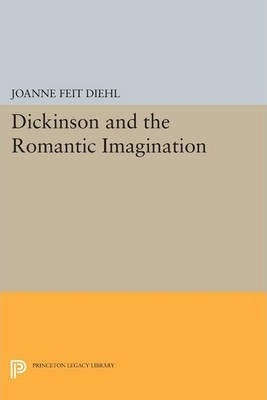 Dickinson and the Romantic Imagination