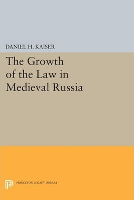 The Growth of the Law in Medieval Russia