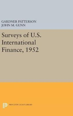 Surveys of U.S. International Finance, 1952