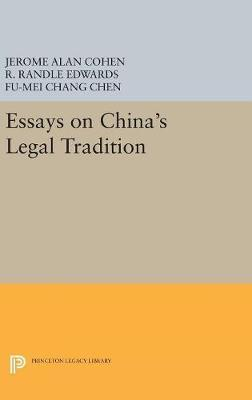 Essays On Chinas Legal Tradition  Jerome Alan Cohen   Essays On Chinas Legal Tradition Sample Essays High School also Best Essays In English  Writing Services Washington Dc