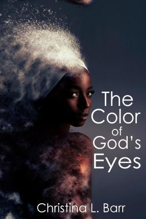 The Color of God's Eyes