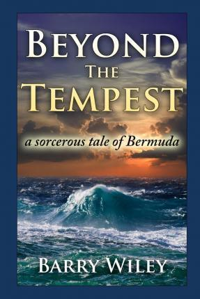 Beyond The Tempest