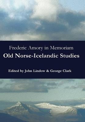 Frederic Amory in Memoriam  Old Norse-Icelandic Studies