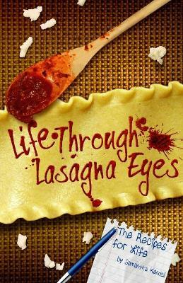 Life Through Lasagna Eyes