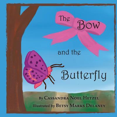 The Bow and the Butterfly