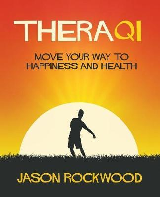 Theraqi : Move Your Way to Happiness and Health