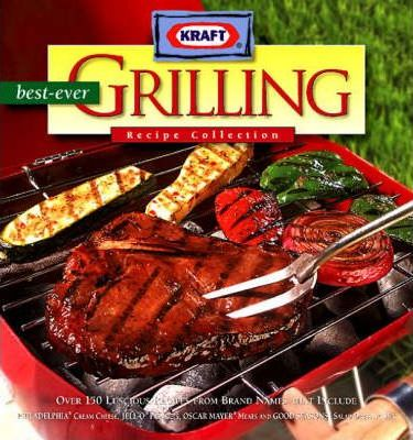 Best-Ever Grilling Recipe Collection