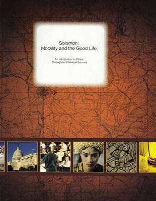 Morality and the good life an introduction to ethics through morality and the good life an introduction to ethics through classical sources fandeluxe Image collections