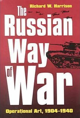 The Russian Way of War