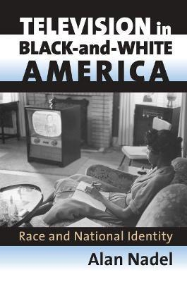 Television in Black-and-white America  Race and National Identity