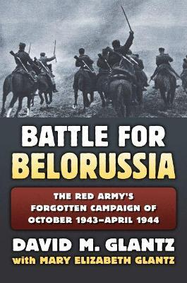 The Battle for Belorussia