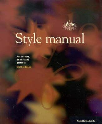 Style Manual : For Authors, Editors and Printers