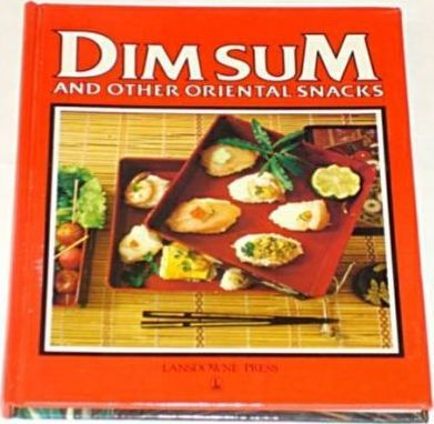 Dim Sum and Other Oriental Snacks