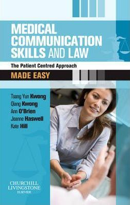 Medical Communication Skills and Law Made Easy