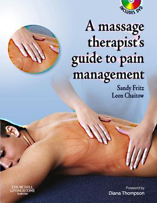 The Massage Therapist's Guide to Pain Management