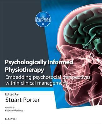Psychologically Informed Physiotherapy