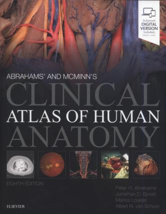 McMinn and Abrahams' Clinical Atlas of Human Anatomy - Peter H. Abrahams, Jonathan D. Spratt, Marios Loukas, Albert-Neels van Schoor