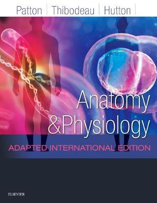 Anatomy and Physiology Adapted International Edition : Kevin T ...