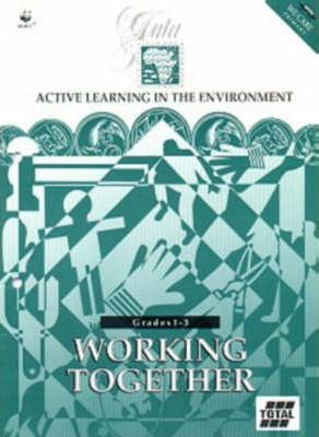 Working Together: Active Learning in the Enviroment