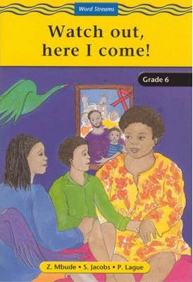 Watch Out, Here I Come: Gr 4: Reader