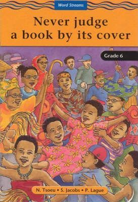 Never Judge a Book by it's Cover: Gr 4: Reader
