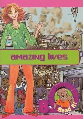 Amazing Lives: Gr 8: Reader