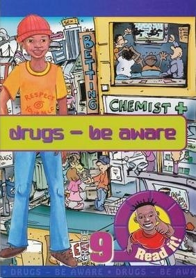 Drugs - be Aware