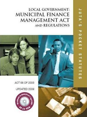Local Government: Municipal Finance Management Act 56 of 2003 and Regulations