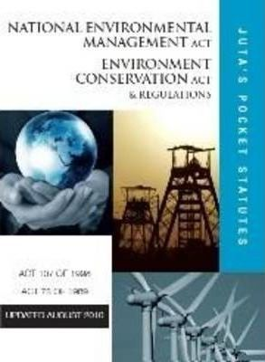 National Environmental Management Act Environment Conservation Act & Regulations
