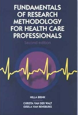 Fundamentals of Research Methodology for Health Care Professionals