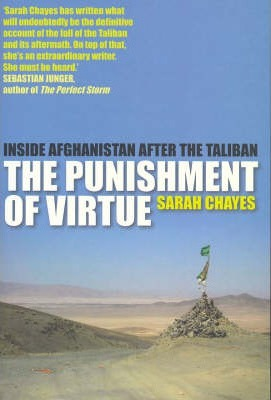 The Punishment of Virtue: Afghanistan After the Taliban