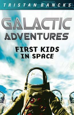 Galactic Adventures: First Kids in Space