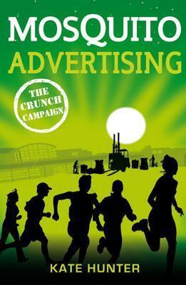 Mosquito Advertising: The Crunch Campaign