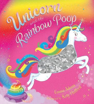 Unicorn and the Rainbow Poop (sequin edition)
