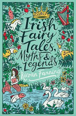 Irish Fairy Tales, Myths and Legends Cover Image