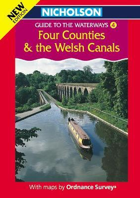 Nicholson/Ordnance Survey Guide to the Waterways: Four Counties and the Welsh Canals v. 4