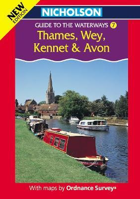 Nicholson/Ordnance Survey Guide to the Waterways: Thames, Wey, Kennet and Avon v. 7