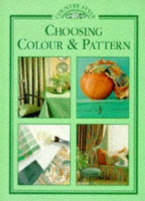 Choosing Colour and Pattern