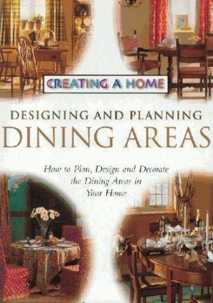 Designing and Planning Dining Areas