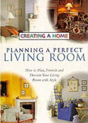 Planning a Perfect Living Room