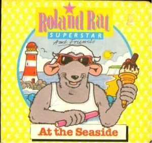 Roland Rat and Friends at the Seaside