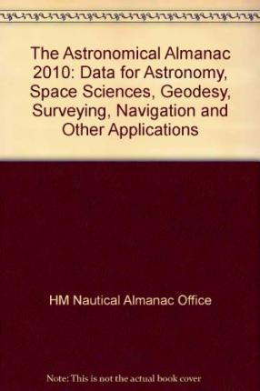 The Astronomical Almanac 2010