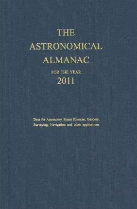 The Astronomical Almanac 2011 2011