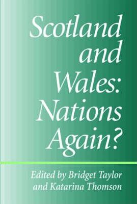 Scotland and Wales: Nations Again?